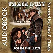 Trail Dust | John Miller