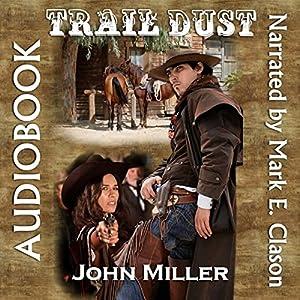 Trail Dust Audiobook