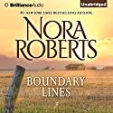 Boundary Lines: A Selection from Hearts Untamed Hörbuch von Nora Roberts Gesprochen von: Kate Rudd