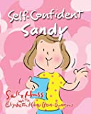 Self-Confident Sandy