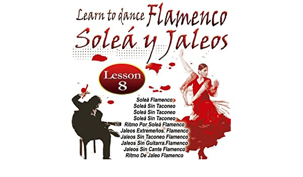 Learn To Dance Flamenco-Soleá Y Jaleos de Adela Campallo en Amazon ...