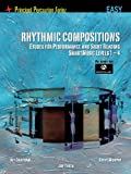 Rhythmic Compositions - Etudes for Performance and Sight Reading, Steve Murphy and Kit Chatham, 1458418626