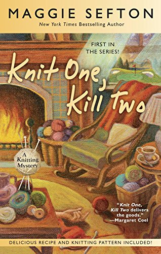 Knit One, Kill Two (A Knitting Mystery Book 1) cover