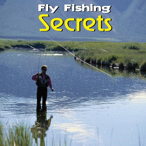 Fly fishing secrets fly fishing institute for Amazon fly fishing