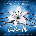 Capture Me: A Twist Me Trilogy Spin-Off | Dima Zales,Anna Zaires