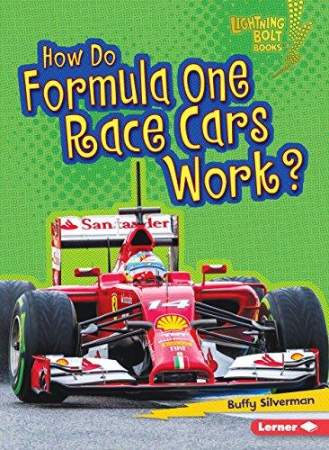 (How Do Formula One Race Cars Work? (Lightning Bolt Books ® ― How Vehicles Work))