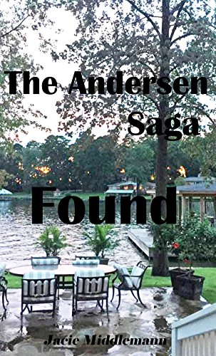 Found - The Andersen Saga (The Andersens Book 4) by [Middlemann, Jacie]