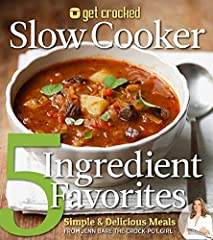 No one has time to cook these days! The solution? Get Crocked Slow Cooker 5-Ingredient Favorites offers convenience and comfort to anyone faced with too much to do and hungry people to feed. With breakfast, lunch, dinner, and dessert o...