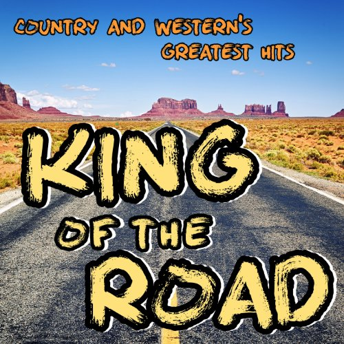 King of the Road: Country & We...