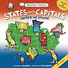 Basher History: States and Capitals: United We Stand