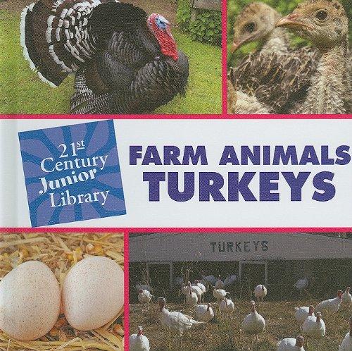 Download Farm Animals: Turkeys (21st Century Junior Library) pdf