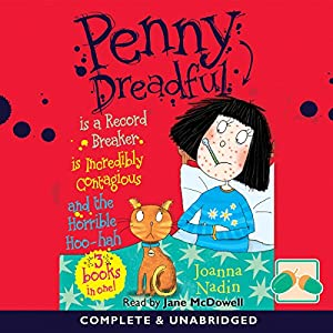 Penny Dreadful Is a Record Breaker & Is Incredibly Contagious & and the Horrible Hoo-Hah Audiobook