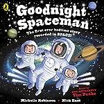 Goodnight Spaceman | Michelle Robinson