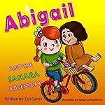 Abigail and the Sahara Adventure | Tali Carmi