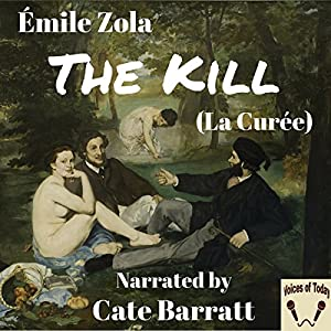 The Kill (La Curee) Audiobook