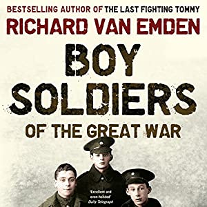 Boy Soldiers of the Great War Audiobook