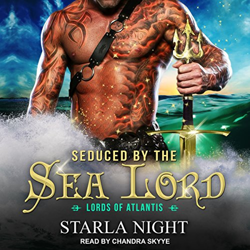 Seduced by the Sea Lord: Lords of Atlantis Series, Book 1