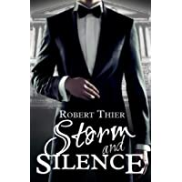 Storm and Silence: Volume 1