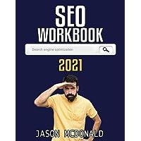 SEO Workbook: Search Engine Optimization Success in Seven Steps