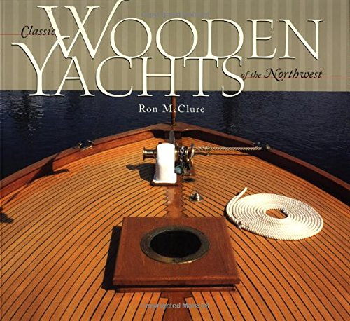 Classic Wooden Yachts of the Northwest by Brand: Sasquatch Books