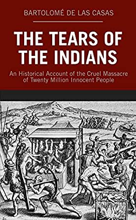 Amazon.com: The Tears of the Indians: An Historical