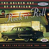 The Golden Age of American Rock 'n' Roll Vol.6: Hot 100 Hits from 1954-1963