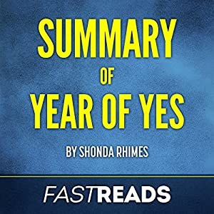 Summary of Year of Yes: by Shonda Rhimes | Includes Key Takeaways & Analysis Audiobook