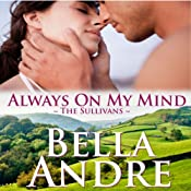 Always on My Mind: San Francisco Sullivans, Book 8 | Bella Andre