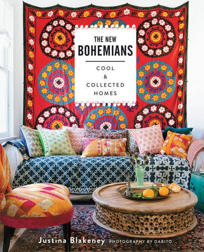 The New Bohemians: Cool and Collected Homes [Justina Blakeney] (Tapa Dura)
