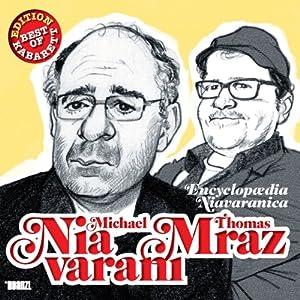 Michael Niavarani & Thomas Mraz Hörspiel