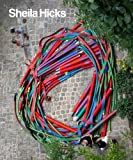img - for Sheila Hicks: 50 Years book / textbook / text book