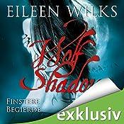 Finstere Begierde (Wolf Shadow 4) | Eileen Wilks