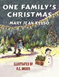 One Family's Christmas, Mary Jean Kelso, 1616333081