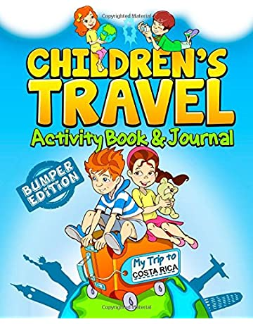 Childrens Travel Activity Book & Journal: My Trip to Costa Rica