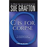 """""""C"""" Is for Corpse: A Kinsey Millhone Mystery"""
