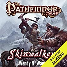 Skinwalkers Audiobook by Wendy N. Wagner Narrated by Karen White