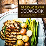 Free eBook - The Quick and Delicious Cookbook