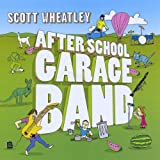 After School Garage Band by Scott Wheatley
