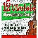 12 Ukulele Christmas Songs
