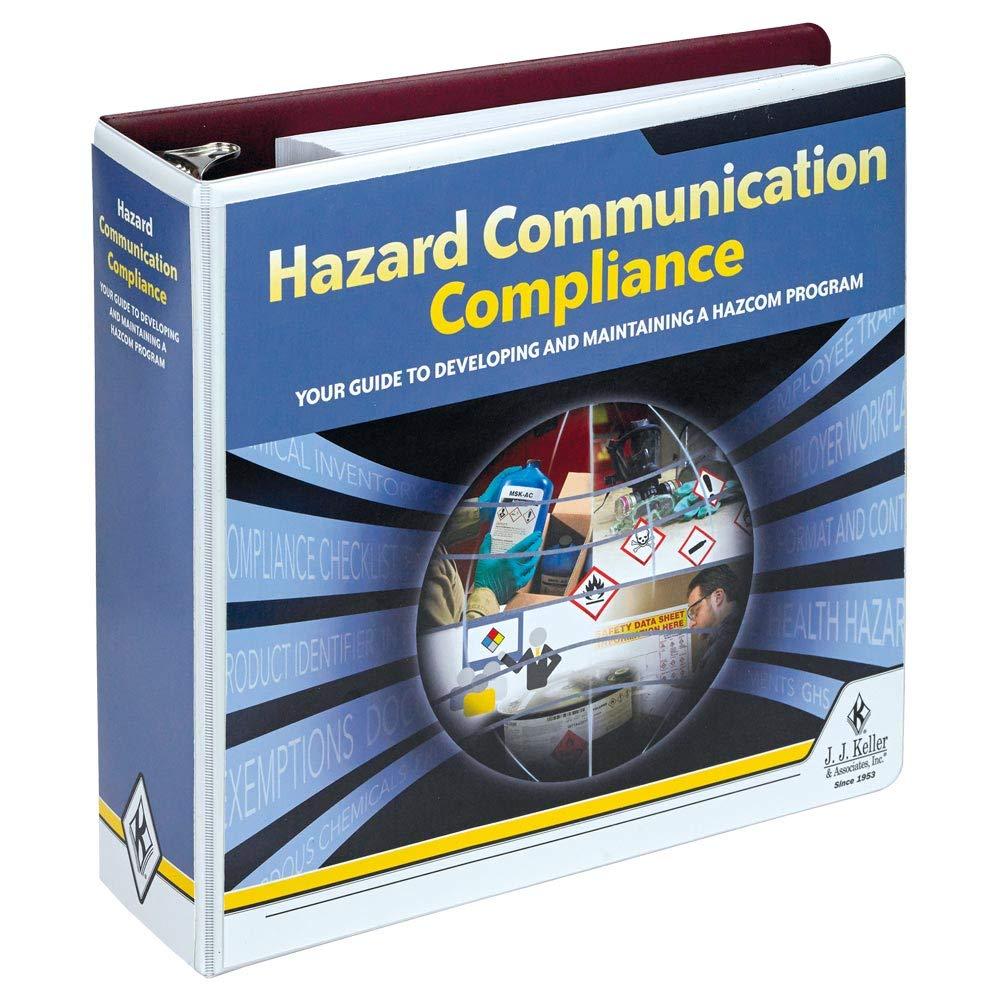 Hazard Communication Compliance Manual - Latest Edition
