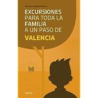 Excursiones para toda la familia a un paso de Valencia