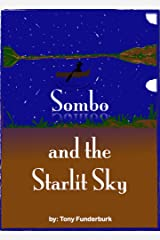 Sombo And The Starlit Sky Kindle Edition