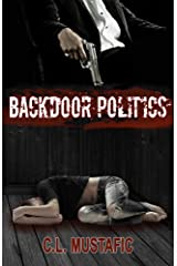 Backdoor Politics Kindle Edition