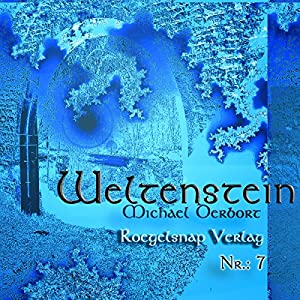 Weltenstein Nr. 7 Hörbuch