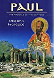 Paul: The Apostle Of The Gentiles (Journeys in Greece)