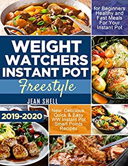 Best Weight Loss Diets 2020 Weight Watchers Instant Pot Freestyle 2019 2020: New, Delicious