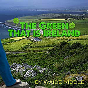 The Green That is Ireland Hörbuch