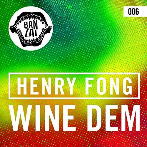 Wine Dem (Original Mix)