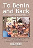 To Benin and Back, Chris Starace, 1462046223
