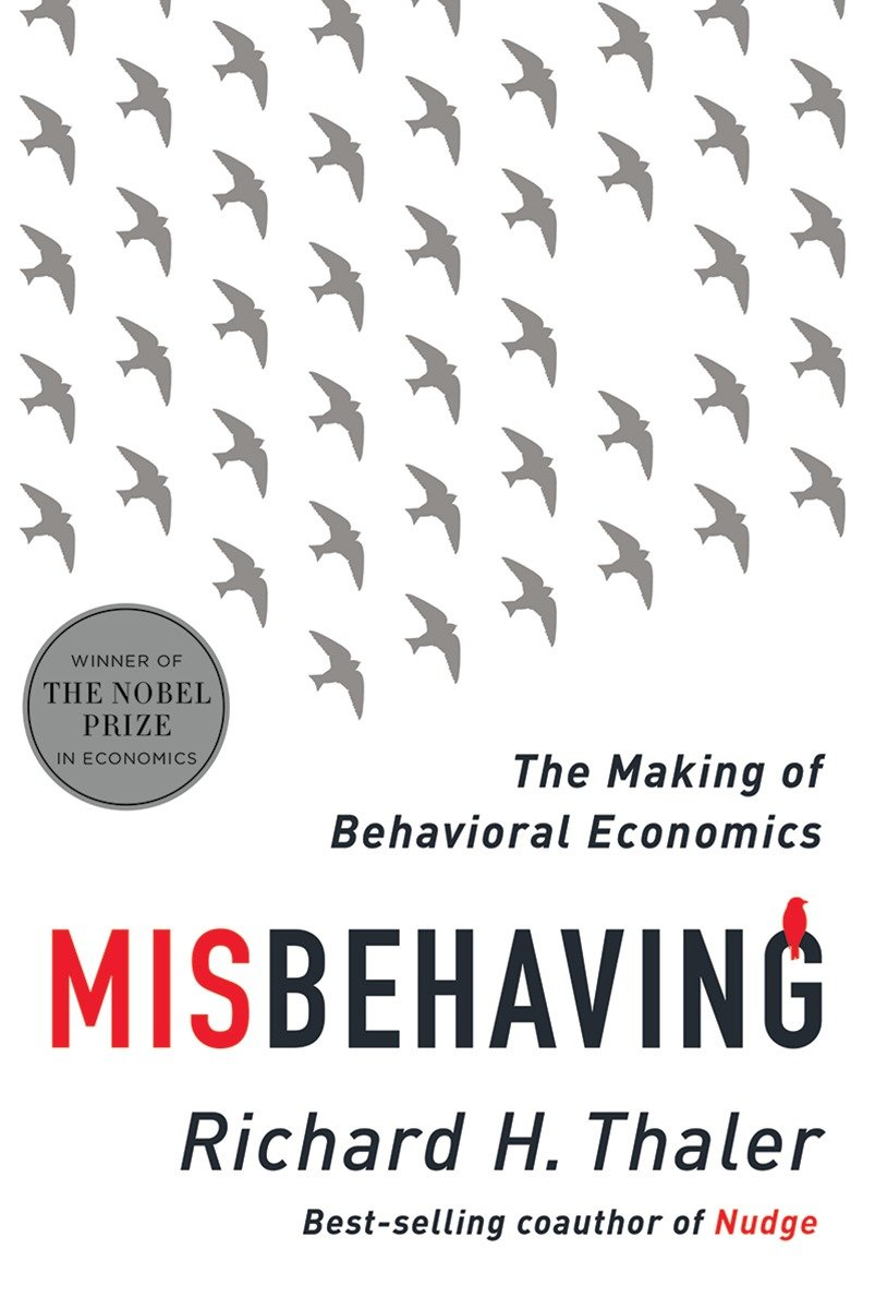 Misbehaving: The Making of Behavioral Economics book cover